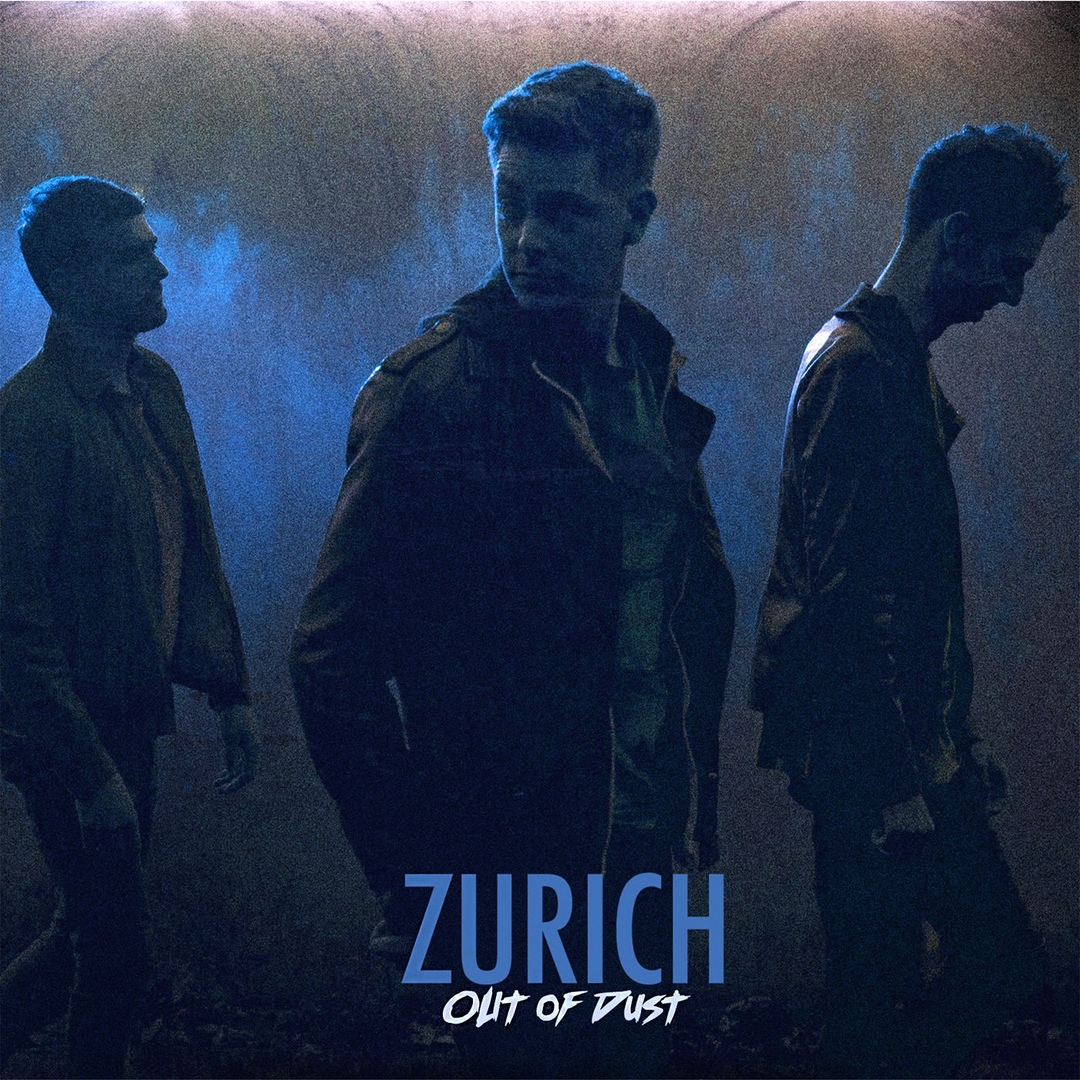 Zurich - Out of Dust [EP]