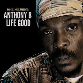 Anthony B альбом Life Good