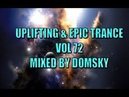 UPLIFTING EPIC TRANCE VOL 72 mixed by domsky