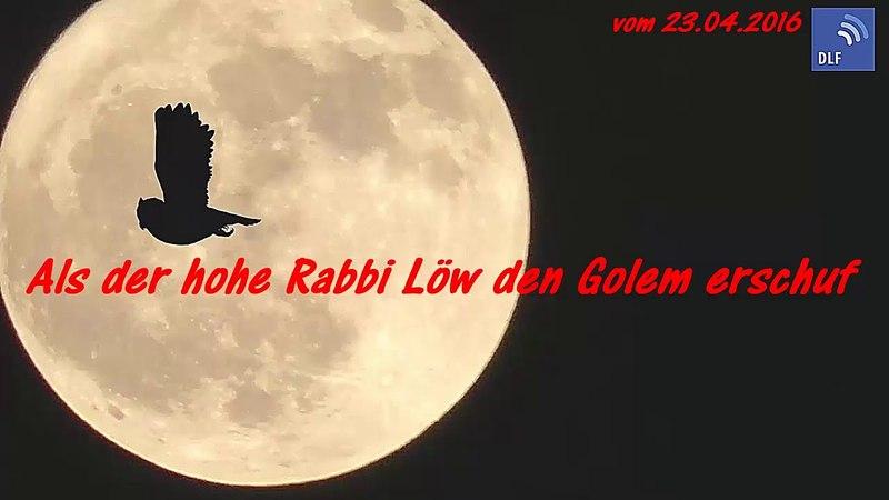 Als der hohe Rabbi Löw den Golem erschuf