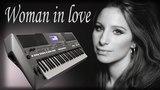 Woman in love Barbra Streisand Yamaha psr s670 Cover