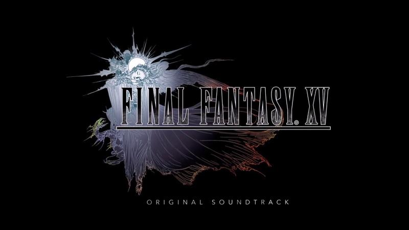 Final Fantasy XV OST 04 Hammerhead