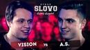 SLOVO: VISION vs A.S. (ОТБОР)   НИЖНИЙ НОВГОРОД