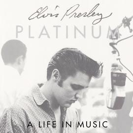 Elvis Presley альбом Platinum - A Life In Music