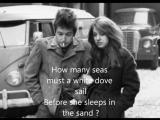 Blowin In The Wind -Bob Dylan - Lyrics