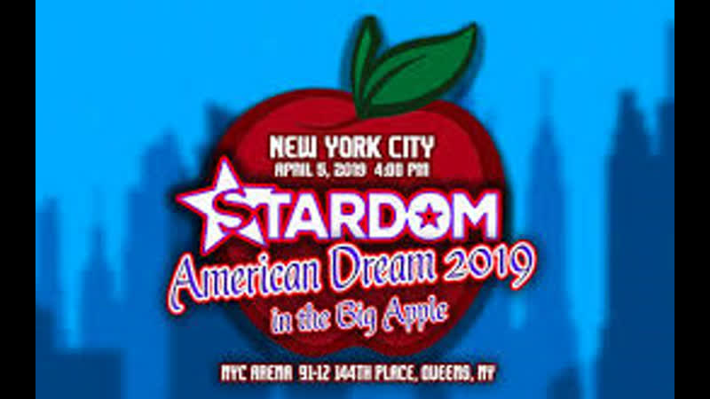 Stardom American Dream 2019 In The Big Apple (2019.04.05)