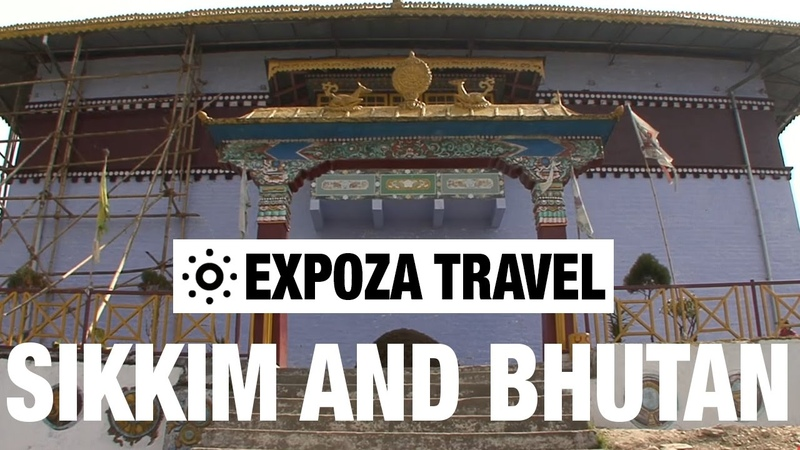 Sikkim and Bhutan (Asia) Vacation Travel Video Guide