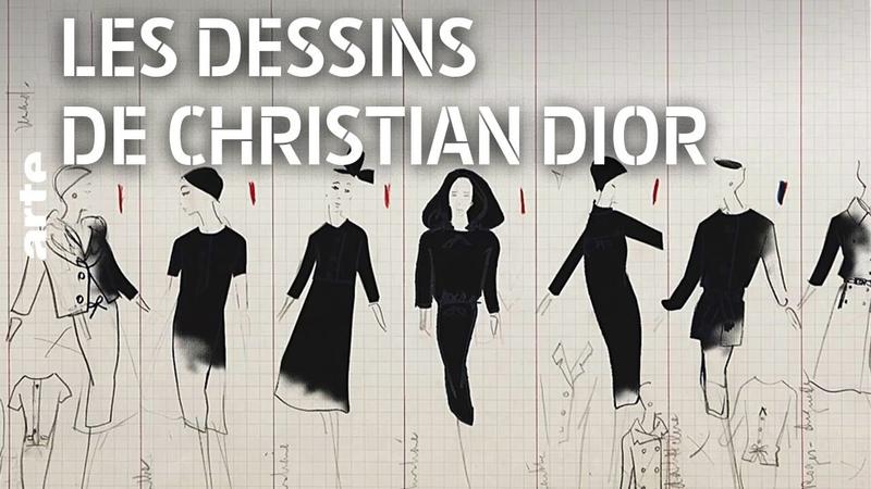 Les dessins de Christian Dior | Documentaire complet | ARTE