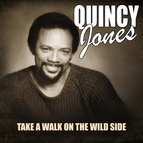 Quincy Jones альбом Take A Walk On The Wild Side