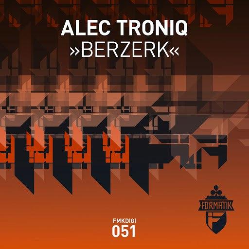 Alec Troniq альбом Berzerk