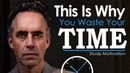 Jordan Petersons Ultimate Advice for Students and College Grads - STOP WASTING TIME