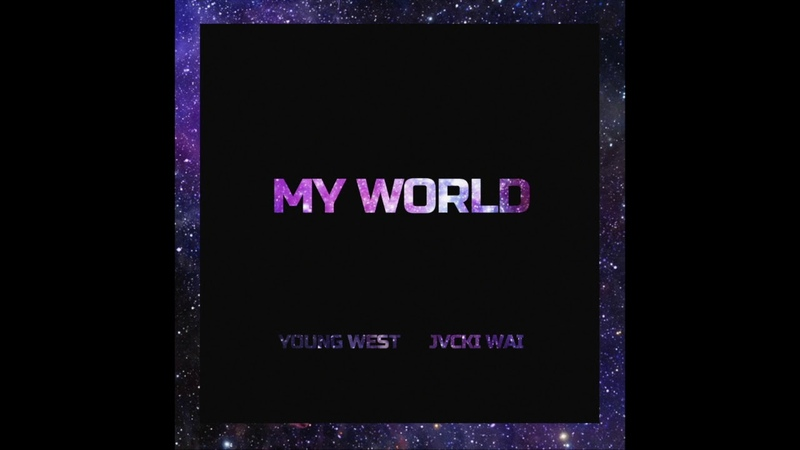 Young West - My World (feat. Jvcki Wai) [Official Audio]