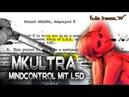MKULTRA Mindcontrol mit LSD