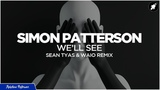 Simon Patterson - We'll See (Sean Tyas &amp Waio Extended Remix) AP