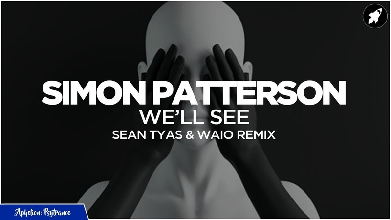 Simon Patterson We'll See Sean Tyas Waio Extended Remix AP