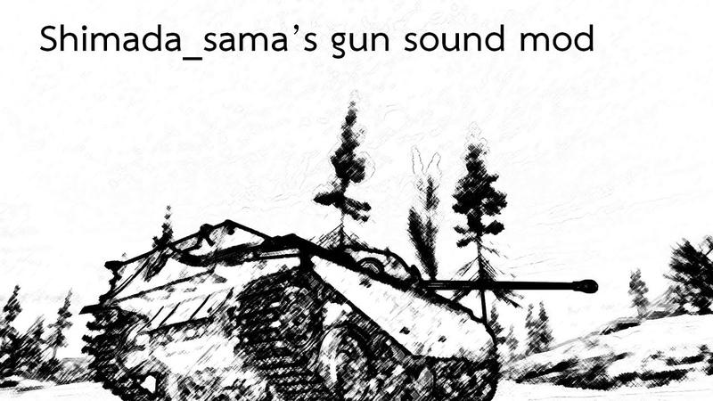 [0.9.22.0.1] World of Tanks - Shimada_sama's gun sound mod V.3.1 preview