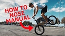 How to Do Long BMX Nose Manuals