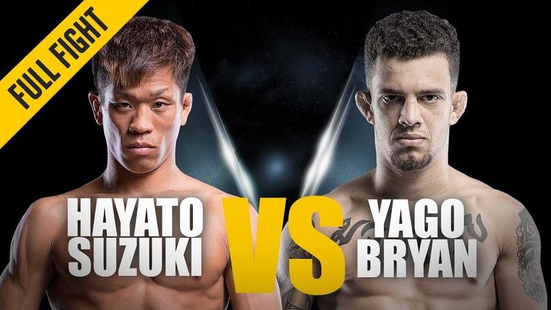 ONE: Hayato Suzuki vs. Yago Bryan | January 2018 | FULL FIGHT