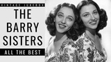 The Barry Sisters - All the Best (FULL ALBUM - BEST OF POP MUSIC)