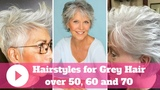 2018 Hairstyles for Grey Hair over 50, 60 and 70