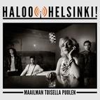 Haloo Helsinki! альбом Maailman Toisella Puolen