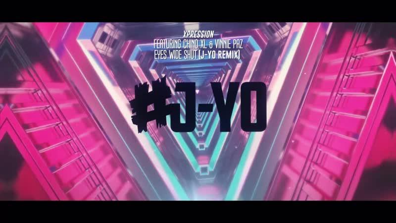 Xpression ft. Chino XL Vinnie Paz - Eye Wide Shut (J-Yo Remix)