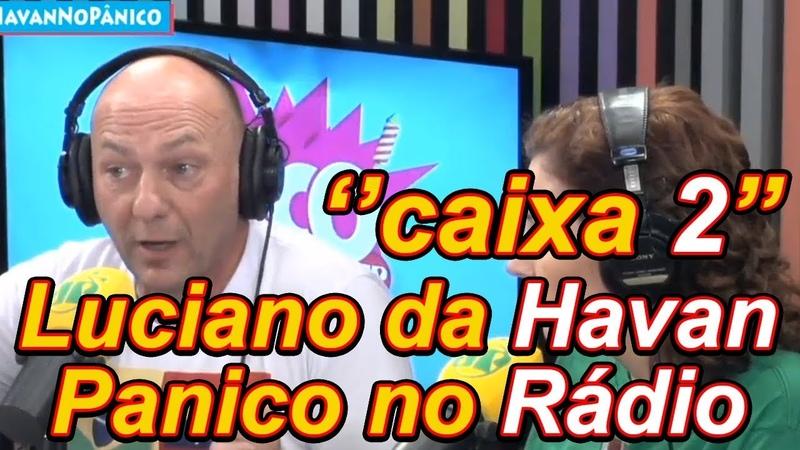 Luciano da HAVAN - fala TUDO - Na JOVEM PAN