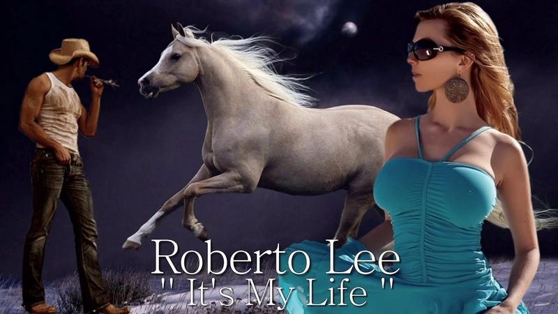 Roberto Lee - It's My Life ( New 2018 ) İtalo Disco