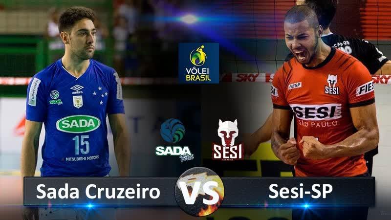 Sada Cruzeiro vs Sesi-SP. Highlights. Brazilian Volleyball Super League.
