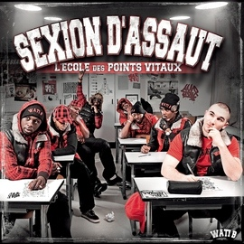 Sexion D'assaut альбом L'école des points vitaux