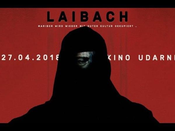 LAIBACH Maribor wird wieder mit guter Kultur okkupiert Kino Udarnik 27 April 2018 Part 2 2
