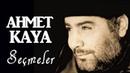 Ahmet Kaya - Seçmeler / En İyiler - Best New