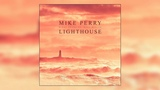 Mike Perry &amp Hot Shade - Lighthouse (ft. Ren