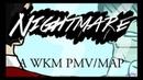 Nightmare - A Who Killed Markiplier? PMV MAP