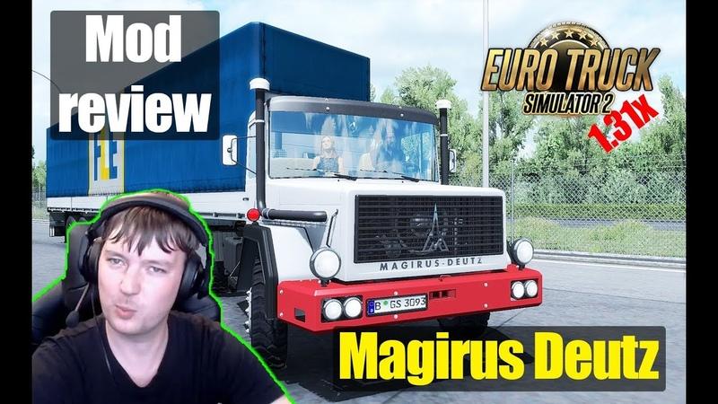 ETS2 1.31 MODS|Magirus Deutz|Обзор Модов Euro Truck Simulator 2