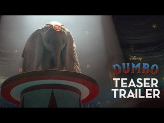 Dumbo Official Teaser Trailer