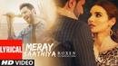 Lyrical Video Meray Saathiya Song Roxen Mustafa Zahid Latest Song 2018