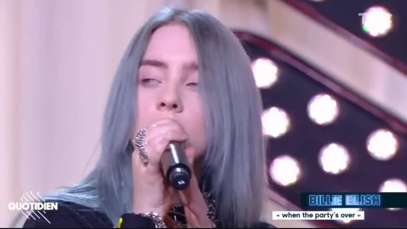 Billie performing 'when the party's over' on the tv show quotidien in france