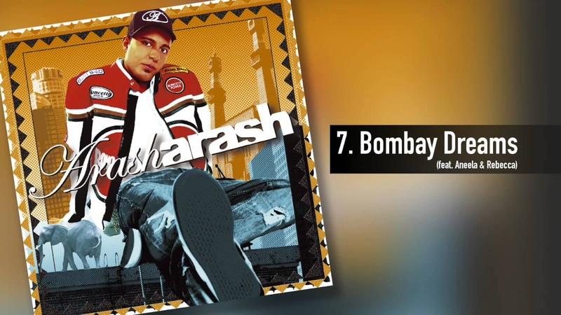 Arash - Bombay Dreams (feat. Aneela Rebecca) macj.ru