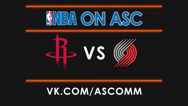 NBA Rockets VS Trail Blazers