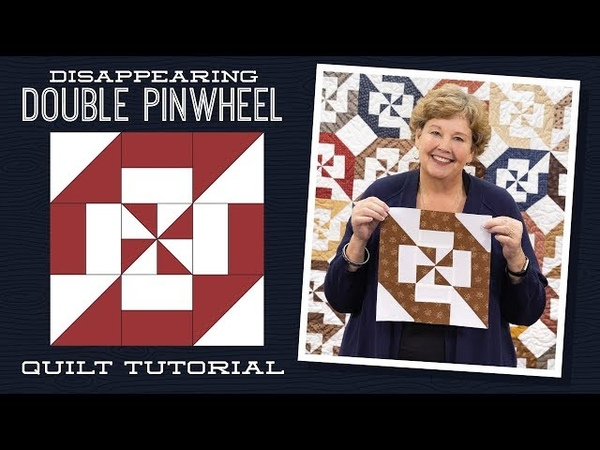 Make a Disappearing Double Pinwheel Quilt with Jenny Doan of Missouri Star (Video Tutorial)