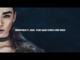OneRepublic Ft. Logic - Start Again (LyricsLyric Video)