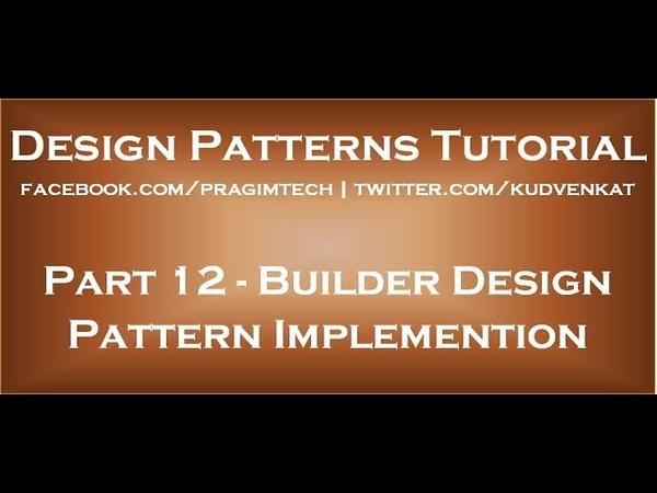 Builder Design Pattern Implementation
