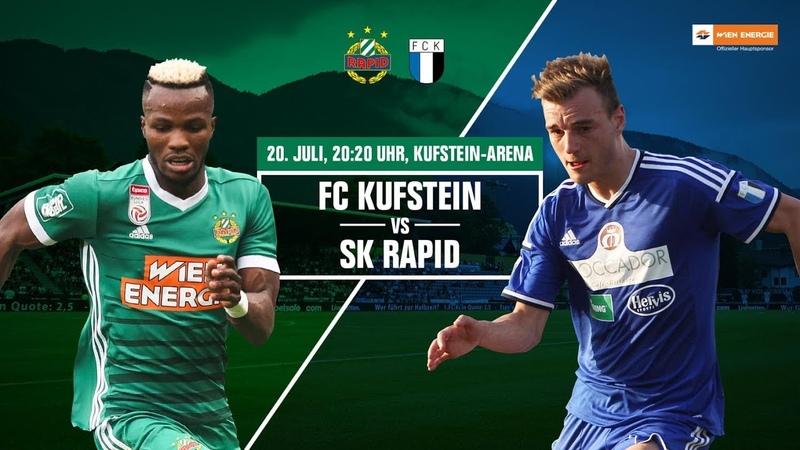 FC Kufstein - Rapid Wien 0:5; die Highlights | HD