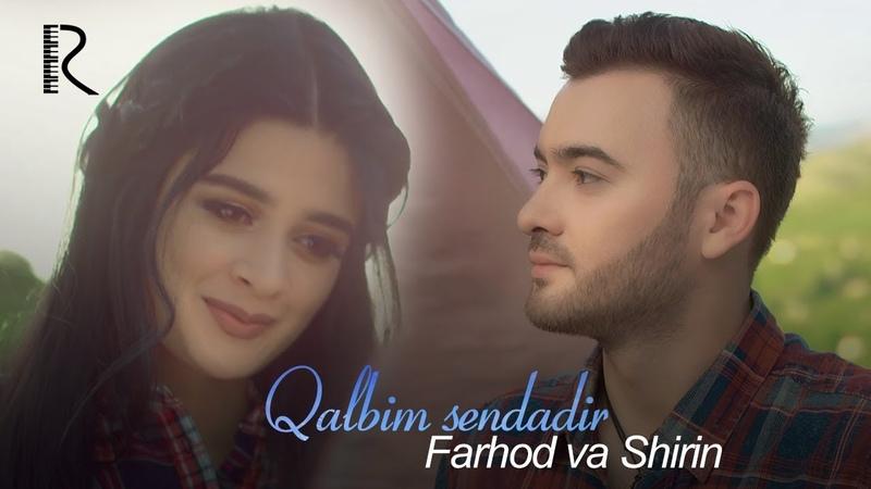 Farhod va Shirin - Qalbim sendadir   Фарход ва Ширин - Калбим сендадир
