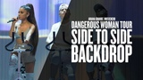 Ariana Grande - Side to Side Backtrack Backdrop Visual (Dangerous Woman Tour USE) Instrumental + BGV