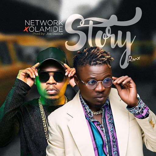 Network альбом Story Remix (feat. Olamide)