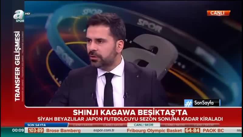Shinji Kagawa Beşiktaşta Uğur Karakullukçu Yorumları Beşiktaş Transfer Gündemi