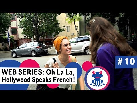 Web series to Learn French Ep 10 Likesdislikes - Season 1 Oh La La Hollywood Speaks French