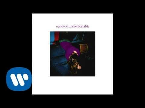 Wallows - Uncomfortable (Official Audio)